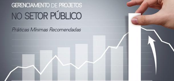 Guia de Práticas Mínimas de Gerenciamento de Projetos no Setor Público é destaque na imprensa