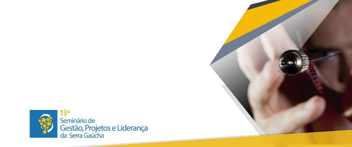 13º Seminário de Gestão, Projetos e Liderança acontecerá na Serra Gaúcha
