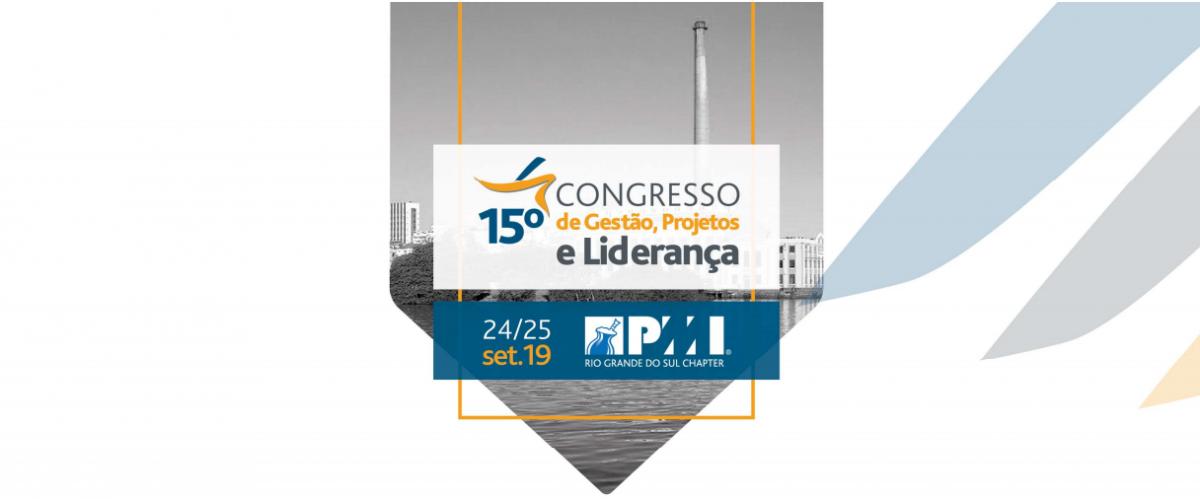 15ª Congresso de Gestão, Projetos e Lideranças recheia programação