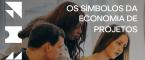 Os Símbolos da Economia de Projetos