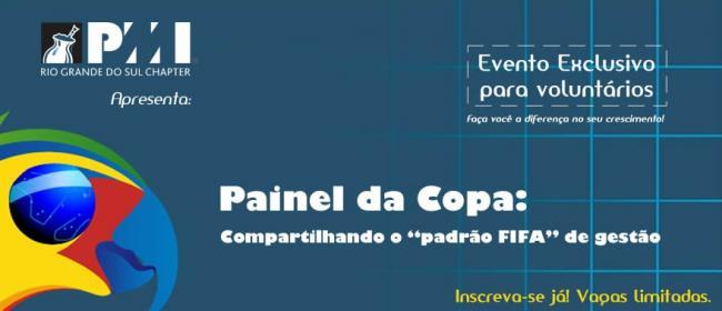 Painel da Copa: Compartilhando o 'padrão FIFA' de gestão!